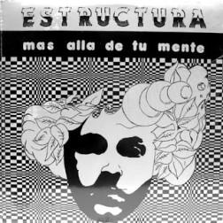Estructura – Mas Alla De Tu Mente