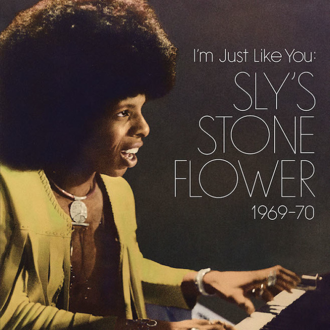 I'm Just Like You Sly's Stone Flower