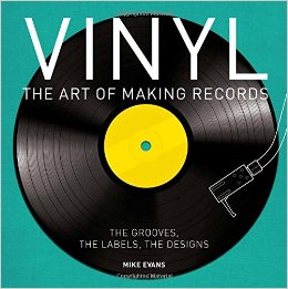 Vinyl, The Art Of Making Records