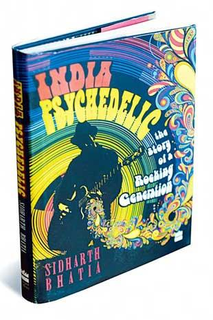 India Psychedelic - The Story of Rocking Generation